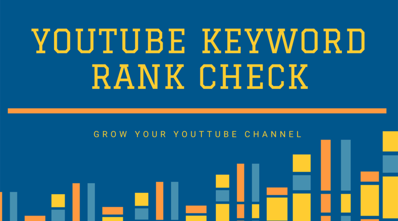 YouTube Keyword Rank Check Tool